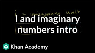 Introduction to i and Imaginary Numbers