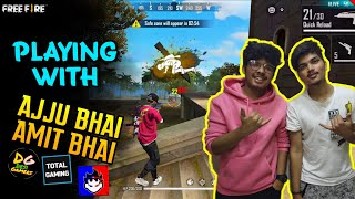 FREE FIRE TWO SIDE GAMERS PLAYING WITH AJJU BHAI AND AMIT BH...