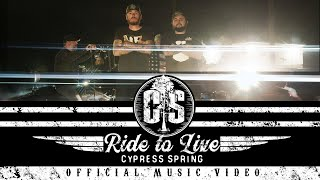 Cypress Spring Ride To Live