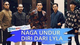 13 Tahun Berkarya, Naga Putuskan Undur Diri dari Band Lyla