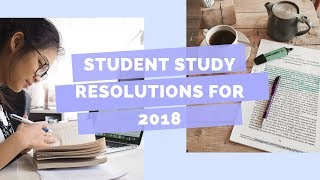 Student Study resolutions 2018 | Become a better high school student | Lisa Tran