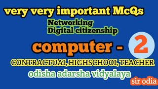 Digital Citizenship & Networking In Computer।। Concept & Important McQs।।sir Odia