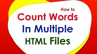 How to Count Words in Multiple HTML Files (htm/html/php/asp).
