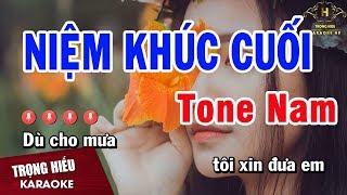 Karaoke Niệm Khúc Cuối Tone Nam Nhạc Sống | Trọng Hiếu