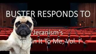 Response to Jeranism's 'Please Explain It To Me Vol. 1'