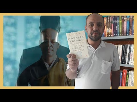 #40. O monge e o executivo (James C. Hunter) | UM LIVRO POR SEMANA #2 (2019) | Vandeir Freire