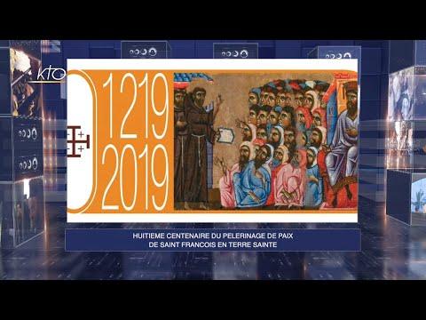 Édition spéciale : 8e centenaire du pèlerinage de paix de Saint François en Terre Sainte