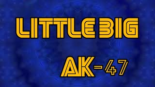 LITTLE BIG - AK-47 (music video) реакция обзор