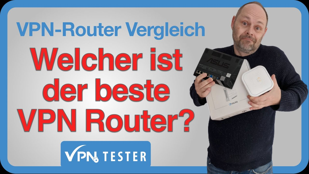 VPN Router & Services Ratgeber - Alles was Du wissen musst! 11