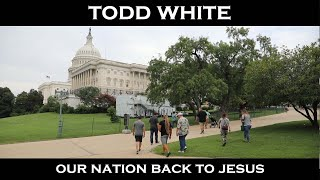 Todd White - Our Nation for Jesus
