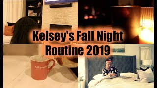 Kelsey's FALL Night Routine | 2019