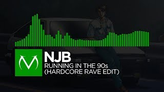 [Hardcore] - NJB - Running In The 90s (Hardcore Rave Edit) [Free Download]