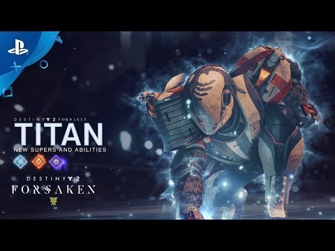 Destiny 2: Forsaken – New Titan Supers and Abilities   PS4