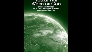 ACROSS THE LANDS YOU'RE THE WORD OF GOD - Keith Getty/Stuart Townend/arr. Brad Nix