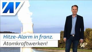 Wetter: Hitze-Alarm In Atomkraftwerken!
