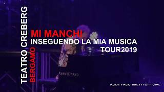 Mi Manchi - Teatro Creberg - 12 Dicembre 2019