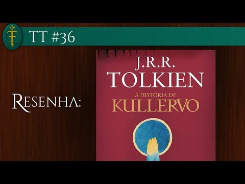 TT #36 - Resenha do livro A História de Kullervo
