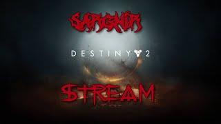 Sargnir Stream Destiny 2 Путь в никуда Донат в описании