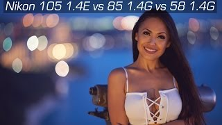 Nikon 105 1.4E vs 85 1.4G vs 58 1.4G with Guam Model Shay 4K