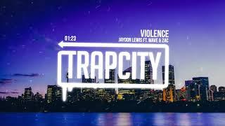 Jaydon Lewis ft. Mave & Zac - Violence
