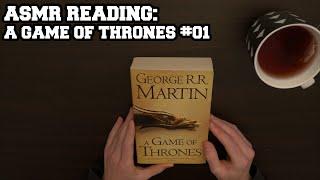 "ASMR Reading - ""A Game of Thrones"" #01 (Soft Spoken)"