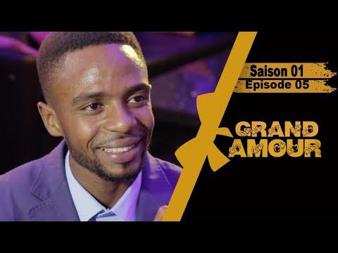 Grand Amour - Episode 05 - Saison 01