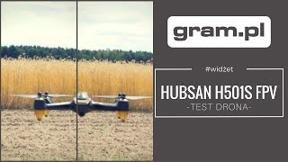 #WIDŻET ◘ Dron Hubsan H501S FPV ◘ TEST ◘