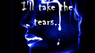 I'll take the tears by A1