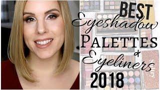 BEST IN BEAUTY 2018 | Best Eyeshadow Palettes & Eyeliners