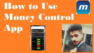 How to use Money Control App for Beginners by Smart Trader
