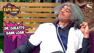 Dr. Gulati's Bank Loan- The Kapil Sharma Show