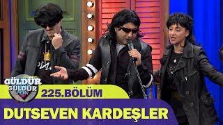 Güldür Güldür Show 225.Bölüm - Dutseven Kardeşler
