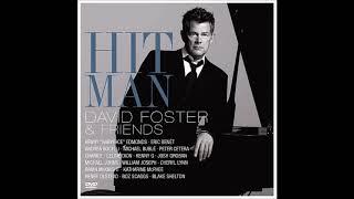 David Foster & Friends (Audio Live)