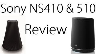 Sony NS410 & NS510 Review