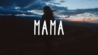 Clean Bandit ~ Mama (Lyrics) Ft. Ellie Goulding