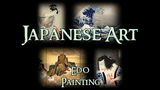 Japanese Art - 7 Edo: Painting