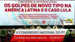6° Congresso Nacional do PT | Conferência Internacional (versão com dublagem)