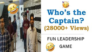 Whos The Captain? | Leadership Fun Game | Skills To Lead | Leadership Training | Ashish Parnani