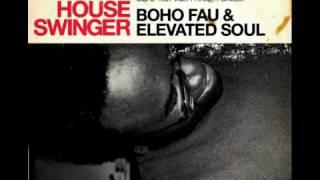 Boho Fau & Elevated Soul- The Shift Change (Bonus Track)