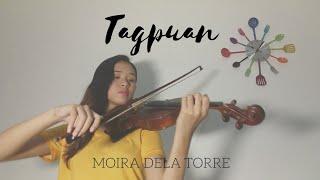 Tagpuan   Moira Dela Torre | Violin Cover   Justerini