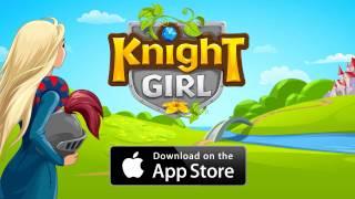 Knight Girl - Launch Trailer