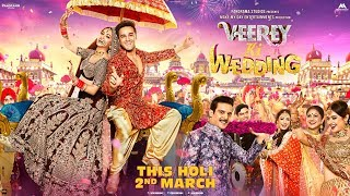 Veerey Ki Wedding - Trailer