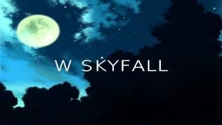 Adele   Skyfall (Tłumaczenie PL)