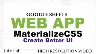 Materialize CSS UI Web App - Google Apps Script Web App Tutorial - Part 3