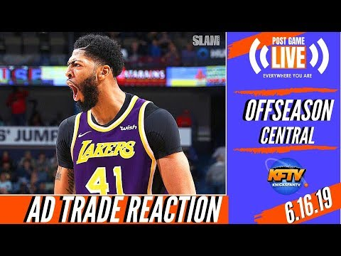 NY Knicks News: Reaction To The Anthony Davis Trade  Did The Knicks Do The Right Thing?!  6.15.19