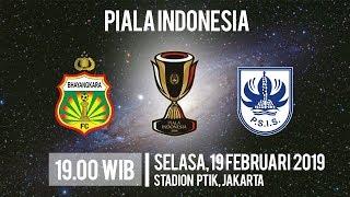 Live Streaming Piala Indonesia, Bhayangkara FC Vs PSIS Semarang, Selasa pukul 19.00 WIB