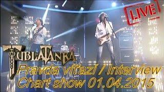 Tublatanka - Pravda víťazí / Interview (live) (Chart show 01.04.2015)