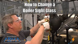How to Change a Boiler Sight Glass