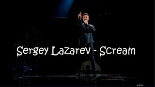 Sergey Lazarev   Scream (Lyrics) [Eurovision 2019]