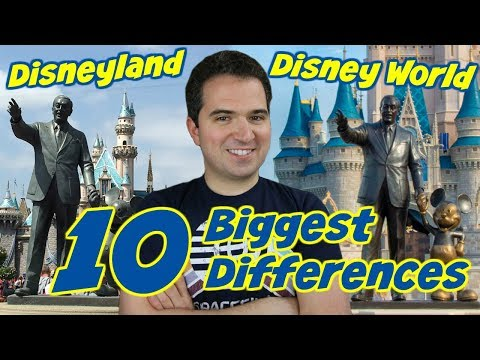 10 Biggest Differences between Disneyland & Disney World
